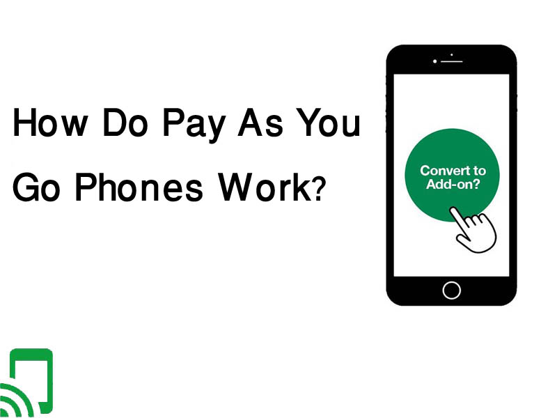 How do pay as you go phones work